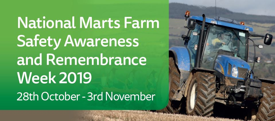 National Marts Farm Safety Awareness & Remembrance Week